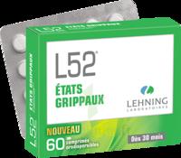 Lehning L52 Comprimés Orodispersibles Plq Pvc/pvdc/alu/60 à TOURNAN-EN-BRIE